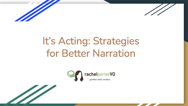 It's Acting : Strategies for Better Narration