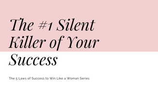 The #1 Silent Killer of Your Success
