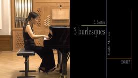 Bartok 3 Burlesques - Moeko Ezaki