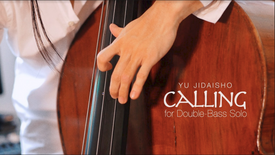 "『 ""calling"" for Double-Bass Solo 』Live in My Room"