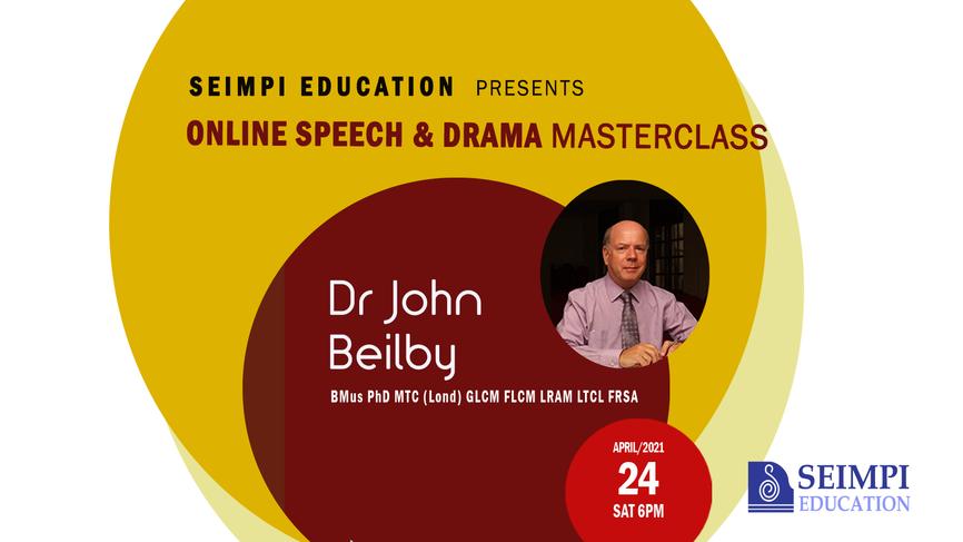 Speech & Drama Masterclass with Dr John Beilby