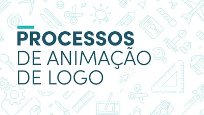 Processos de Animação de Logo