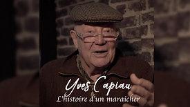 """Yves Capiau """"L'histoire d'un maraîcher"""""""