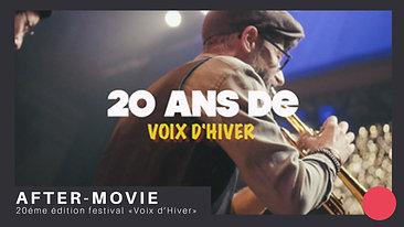 AFTER-MOVIE | FESTIVAL DES VOIX D'HIVER