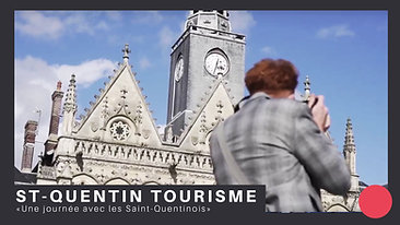 TOURISME   Saint-Quentin Tourisme : Une journée avec les Saint-Quentinois