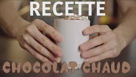 RECETTE - CHOCOLAT CHAUD