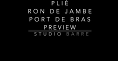 Plie Ron de Jambe Port de Bras Preview
