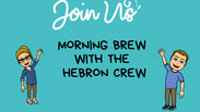 Episode 3, Morning Brew with the Hebron Crew