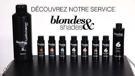 Blondes & Shades par Lothmann Paris