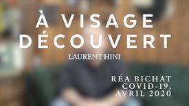 À visage découvert - Laurent Hini x Hôpital Bichat