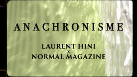Anachronisme (for Normal Magazine)
