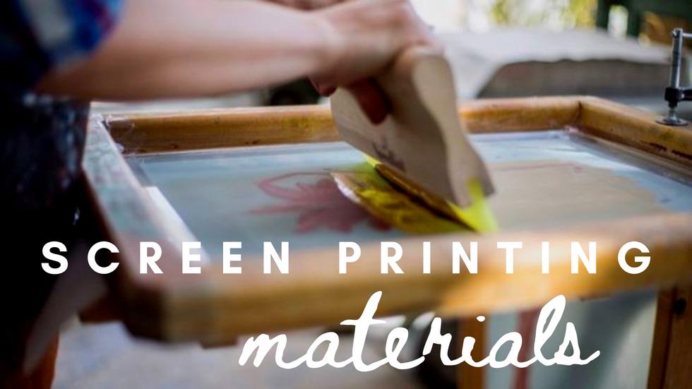 Screen Printing Materials Mini Course