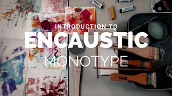 Encaustic Monotype