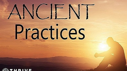 Ancient Practices