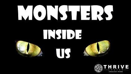 Monsters Inside Us