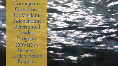 Courageous Outcomes for Vigilant Determined Leaders Program
