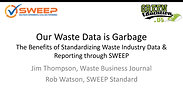 SWEEP Our Waste Data is Garbage