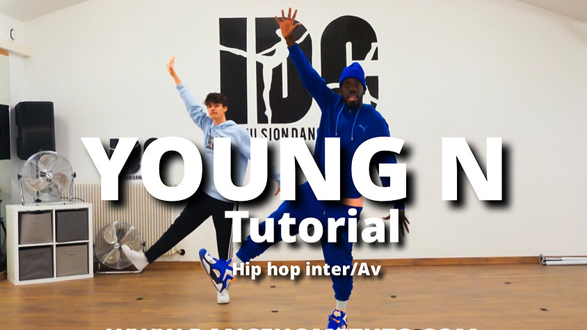 TUTO - Hip hop - YOUNG N -
