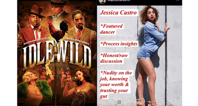 """Idlewild"" Movie chat w: Jessica Castro"