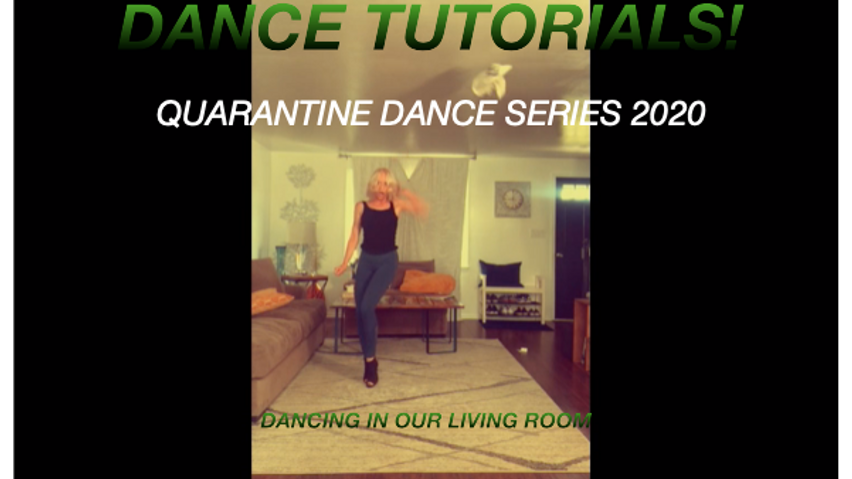 Dance Tutorials Quarantine Dance Series 2020