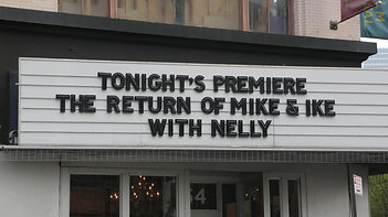 Nelly for Mike and Ike