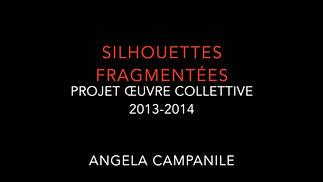 silhouettes fragmentées 2013-2014