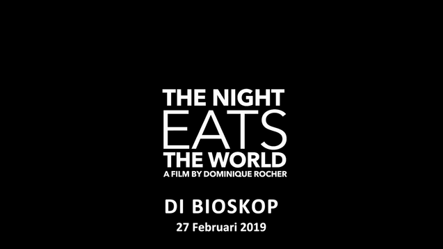 The Night Eats The World (2019)