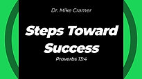 "1.10.20 ""Steps Toward Success"" Proverbs 13:4"