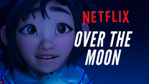 Netflix - Over the moon commercial