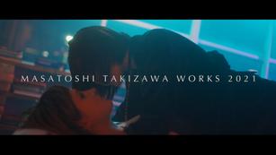 MASATOSHI TAKIZAWA SHOWREEL 2021