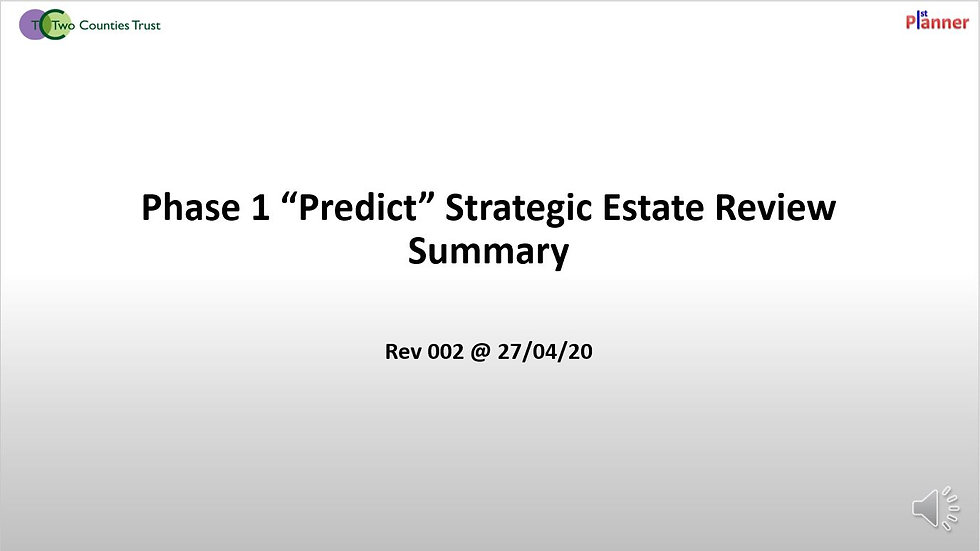Two Counties 1st Planner Phase 1 Strategic Review Summary Presentation - Rev 002 @ 27 04 20