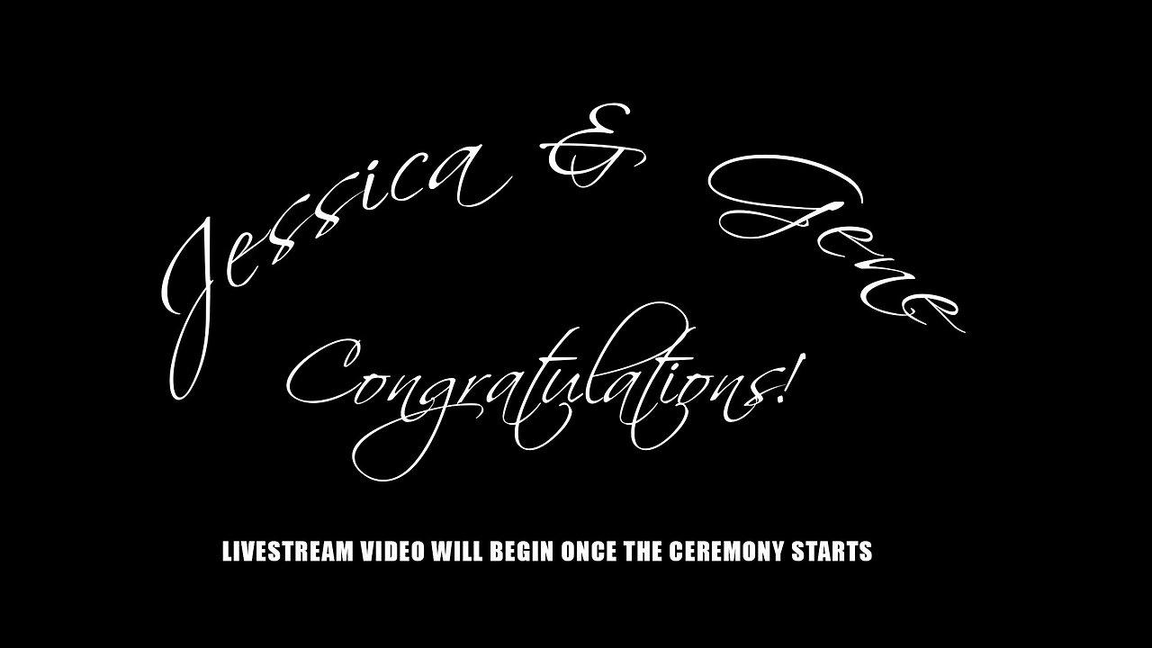 Jessica & Gene's Wedding Ceremony