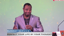Perfect your life by your thought | Pastor Decal Nono - Divine Restoration church