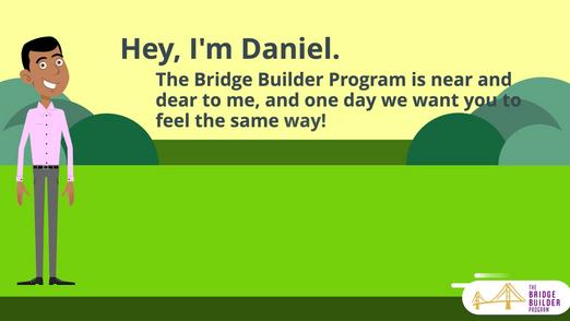 The Bridge Builder Explainer