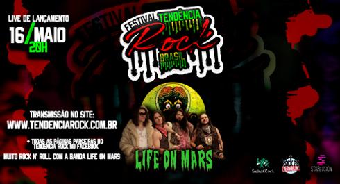 Life on Mars     Festival Tendência Rock Brasil    Live de Lançamento