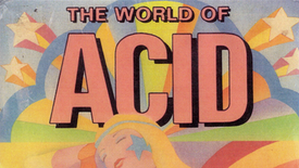 The World of Acid