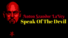 Anton LaVey Speak Of The Devil