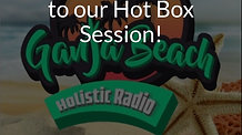 Weekly Hot Box Sessions