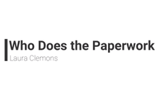 Who Does the Paperwork