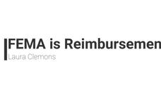 FEMA is Reimbursement