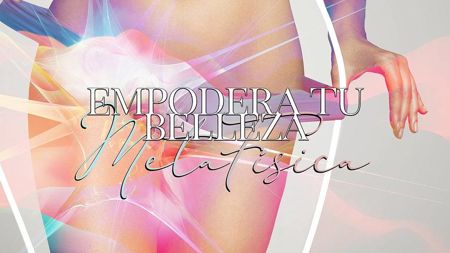 """""""EMPODERA TU BELLEZA EXTERIOR"""" c/ Visualización Inductiva - Tiempo: 01:56:44"""