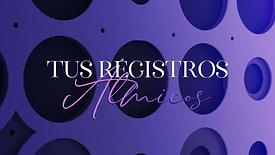 """""""REGISTROS ÁLMICOS"""" c/ Meditación Inductiva Sanación Registros - Tiempo: 03:00:03"""