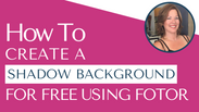 How To Create A Shadow Background For Free Using Fotor