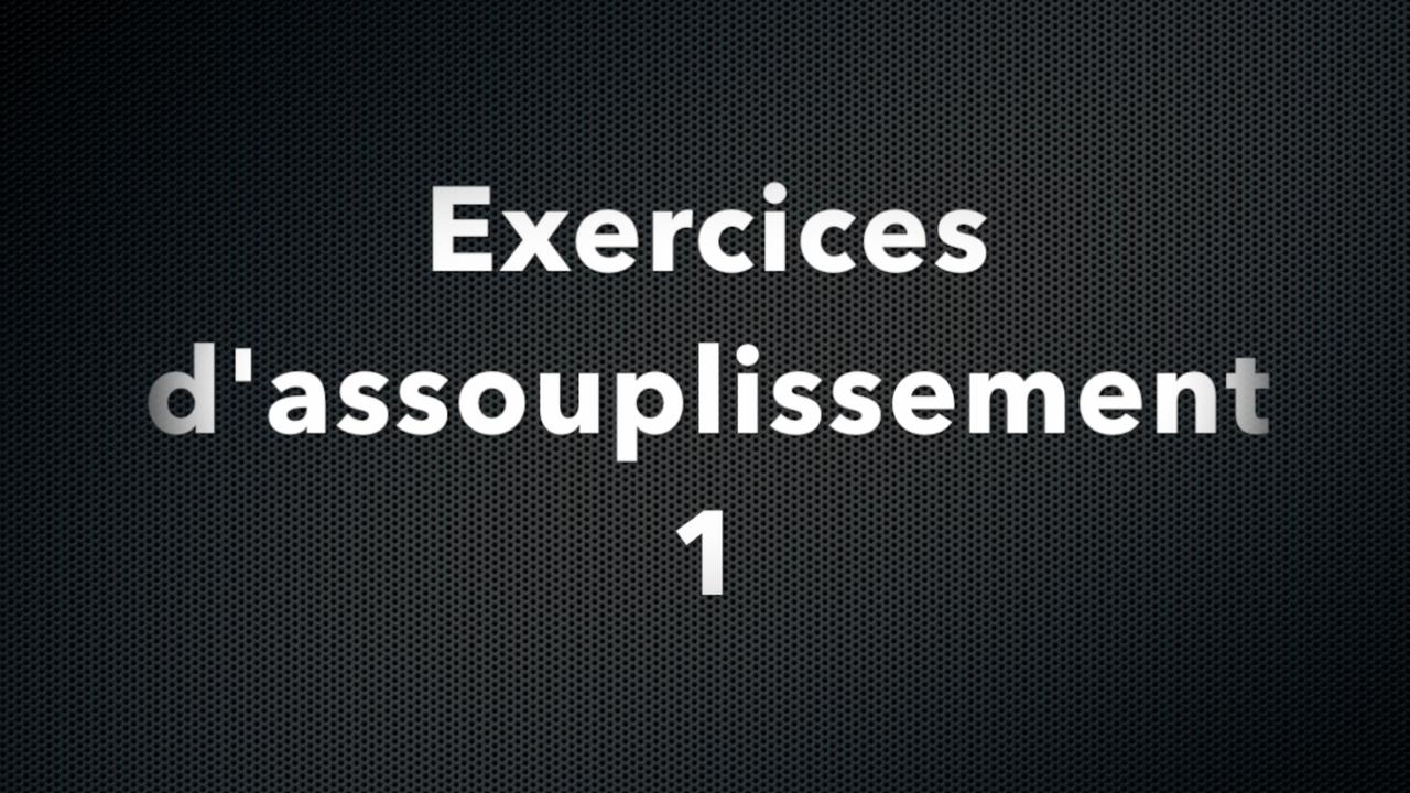 Exercices d'assouplissement 1
