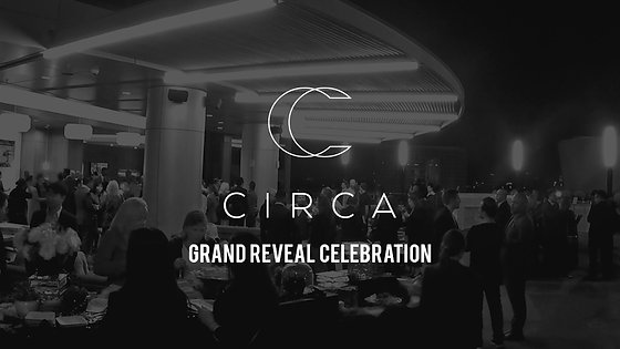 Circa Grand Reveal Celebration