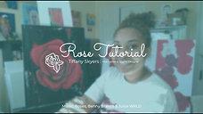 Rose Tutorial