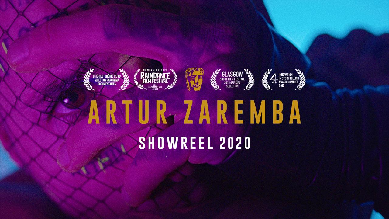 ARTUR ZAREMBA - SHOWREEL 2020