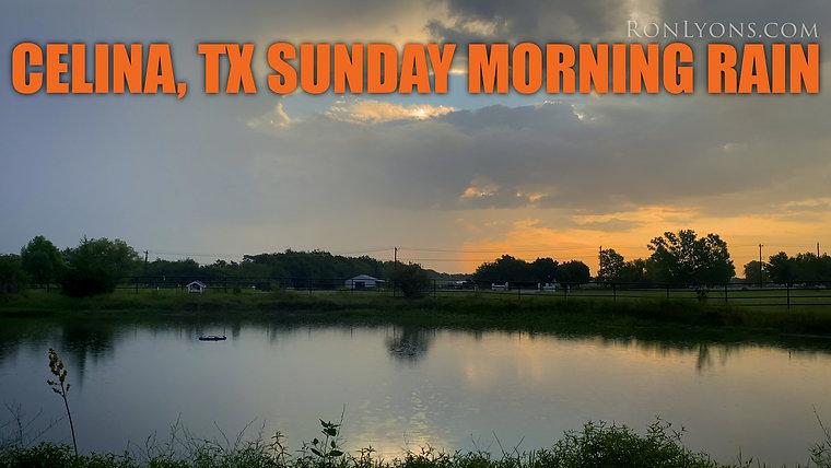Celina, Texas Ranch Life: Sunday Morning Rain