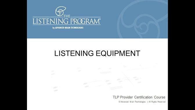 4. Listening Equipment