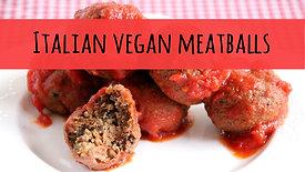 Italian Vegan Meatballs